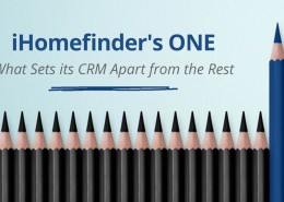 iHomefinder's ONE CRM What Sets Us Apart from the Rest | iHomefinder