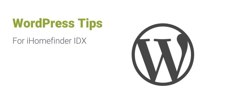 WordPress Tips for iHomefinder IDX